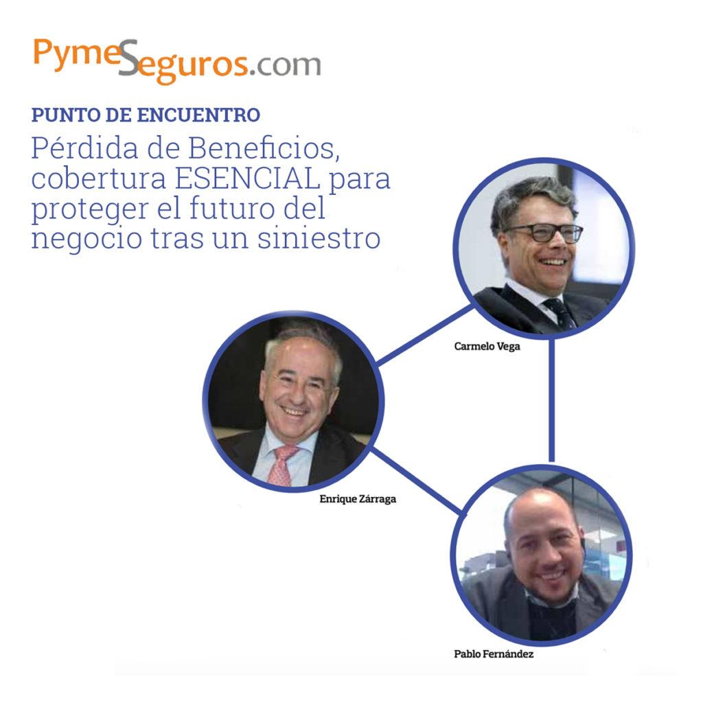 REPORTAJE PymeSeguros. Con la participación de Ponce y Mugar.